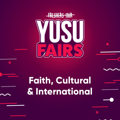 YUSU Fairs: Faith, Cultural & International