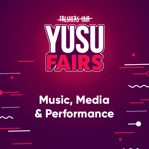 YUSU Fairs: Music, Media & Performance